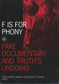 F is for Phony__Fake Documentary and Truth's Undoing