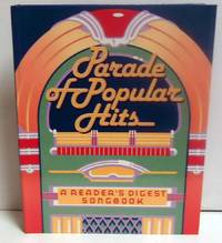 Parade of Popular Hits: A Reader's Digest Songbook/With Pamphlet