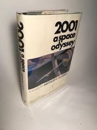 2001 A SPACE ODYSSEY by  Arthur C Clarke - Hardcover - 1968 - from Abound Book Company and Biblio.co.uk