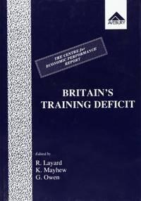 Britain's Training Deficit: A Centre for Economic Performance Report