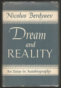 Dream and Reality:  An Essay in Autobiography.