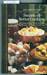 Reader's Digest Secrets of Better Cooking by Reader's Digest Staff - Hardcover - Third Printing - 1974 - from Francois Books (SKU: 10075)