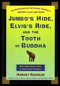JUMBO'S HIDE, ELVIS'S RIDE, AND THE TOOTH OF BUDDHA