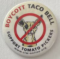 image of Boycott Taco Bell / Support Tomato Pickers [pinback button]