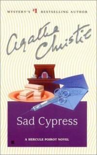 Sad Cypress : A Hercule Poirot Novel