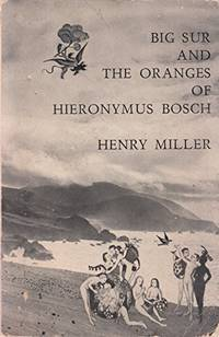 image of Big Sur and the Oranges of Hieronymus Bosch (Flamingo modern classic)