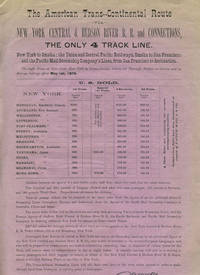 The American Trans-Continental Route via New York Central & Hudson River R. R. and Connections, the Only 4 Track Line.  New York to Omaha; the Union and Central Pacific Railways, Omaha to San Francisco; and the Pacific Mail Steamship Company's Lines, from San Francisco to destination