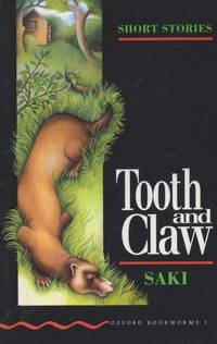 Tooth and Claw [Short Stories Stage 3 - Oxford Bookworms 3]