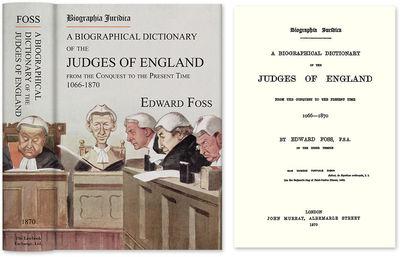 2011. ISBN-13: 9781886363861; ISBN-10: 1886363862. Foss, Edward. Biographia Juridica. A Biographical...