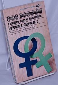 image of Female Homosexuality: a modern study of lesbianism