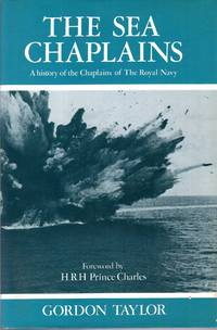 The Sea Chaplains : a history of the chaplains of the Royal Navy