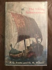 The Viking Achievement The Society and Culture of Early Medieval Scandinavia (Sidgwick & Jackson...