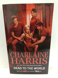 Dead to the World (a Sookie Stackhouse Novel) (Sookie Stackhouse/True Blood)