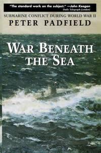 image of War Beneath the Sea : Submarine Conflict During World War II