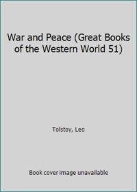 image of War and Peace (Great Books of the Western World 51)