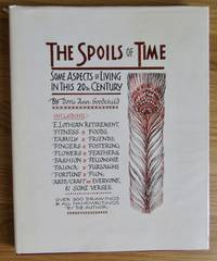 THE SPOILS OF TIME: Some Aspects of Living in This 20th Century