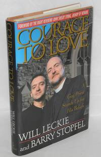 image of Courage to Love: a gay priest stands up for his beliefs