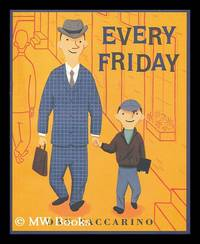 Every Friday / Dan Yaccarino