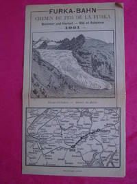 FURKA-BAHN Chemin De Fer De La Furka Sommer Und Herbst - Ete et Automne 1921