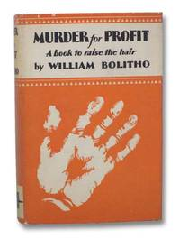 Murder for Profit by Bolitho, William - 1926