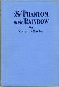THE PHANTOM IN THE RAINBOW