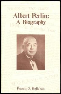 image of ALBERT PERLIN: A BIOGRAPHY.