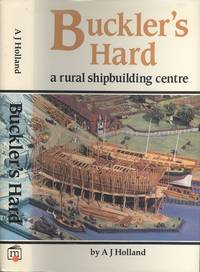 image of Buckler's Hard: A Rural Shipbuilding Centre