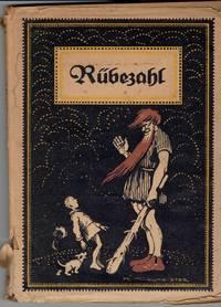 Rubezahl: Dem Deutschen Folke erzahlt von Mufaus by  Karl (illustrator) Muhlmeister - Hardcover - (n.d. but 1925) - from Eureka Books (SKU: 264343)