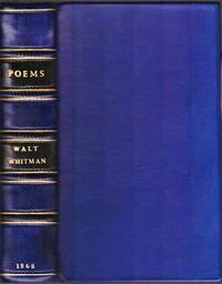 Poems of Walt Whitman. Selected and edited by William Michael Rossetti.