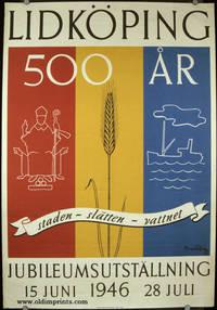 Lidkoping. 500 Ar. staden - slatten - vattnet. Jubileumsutstallning. 15 Juni 1946 28 Juli