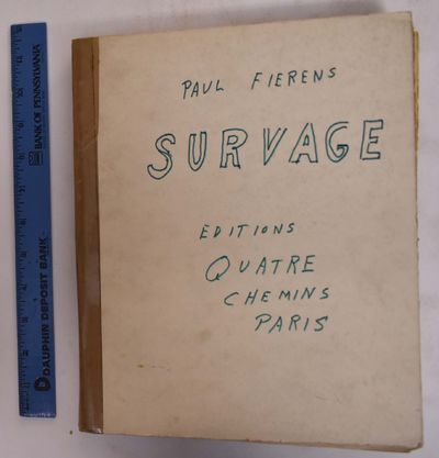 Paris: Editions Quatre Chemins, 1931. Hardcover. VG- sewn binding is loose, light overall wear to wr...