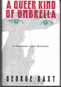 image of A QUEER KIND OF UMBRELLA:  A Pharoah Love Mystery