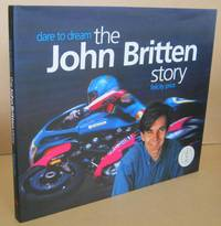 image of Dare to Dream  The John Britten Story