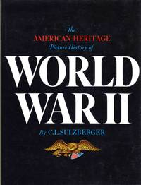 image of The American Heritage Picture History Of World War II