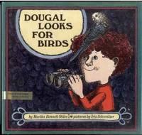 DOUGAL LOOKS FOR BIRDS