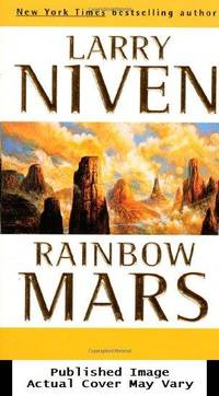Rainbow Mars by  Larry Niven - First Edition - 1999-03-01 Cover Creased. See ou - from EstateBooks (SKU: 489HL6V_59a21102-7df9-4)