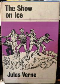 The Show On Ice by Jules Verne - 1970