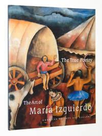 The True Poetry: The Art of Maria Izquierdo