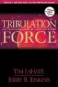 LEFT BEHIND: TRIBULATION FORCE