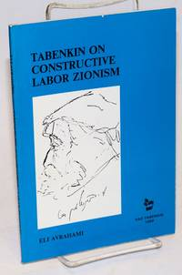 Tabenkin on Constructive Labor Zionism