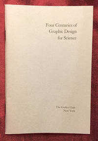 Four Centuries of Graphic Design for Science from the Collection of Ronald K. Smeltzer