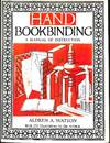 image of Hand Bookbinding. A Manual of Instruction.