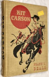 KIT CARSON. A Volume in The American Adventures Series.