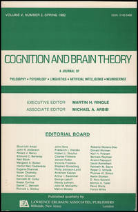 Cognition and Brain Theory (Vol 5, No. 2, Spring 1982)