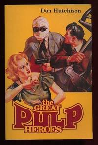 The Great Pulp Heroes:  Illustrated  - The Shadow's Shadow, Doc!, G-8's Weird War, The...