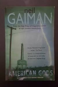 American Gods by Neil Gaiman - Paperback - Proof/ARC - from The King Crab and Biblio.com