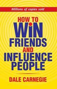 How to Win Friends And Influence People by Dale Carnegie - Paperback - 2018-01-01 - from Books Express (SKU: 9386450046)