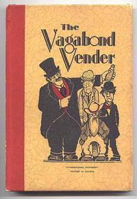 THE VAGABOND VENDER.