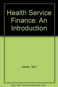 Health Service Finance: An Introduction