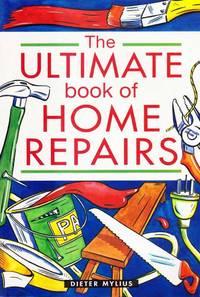 The Ultimate Book of Home repairs